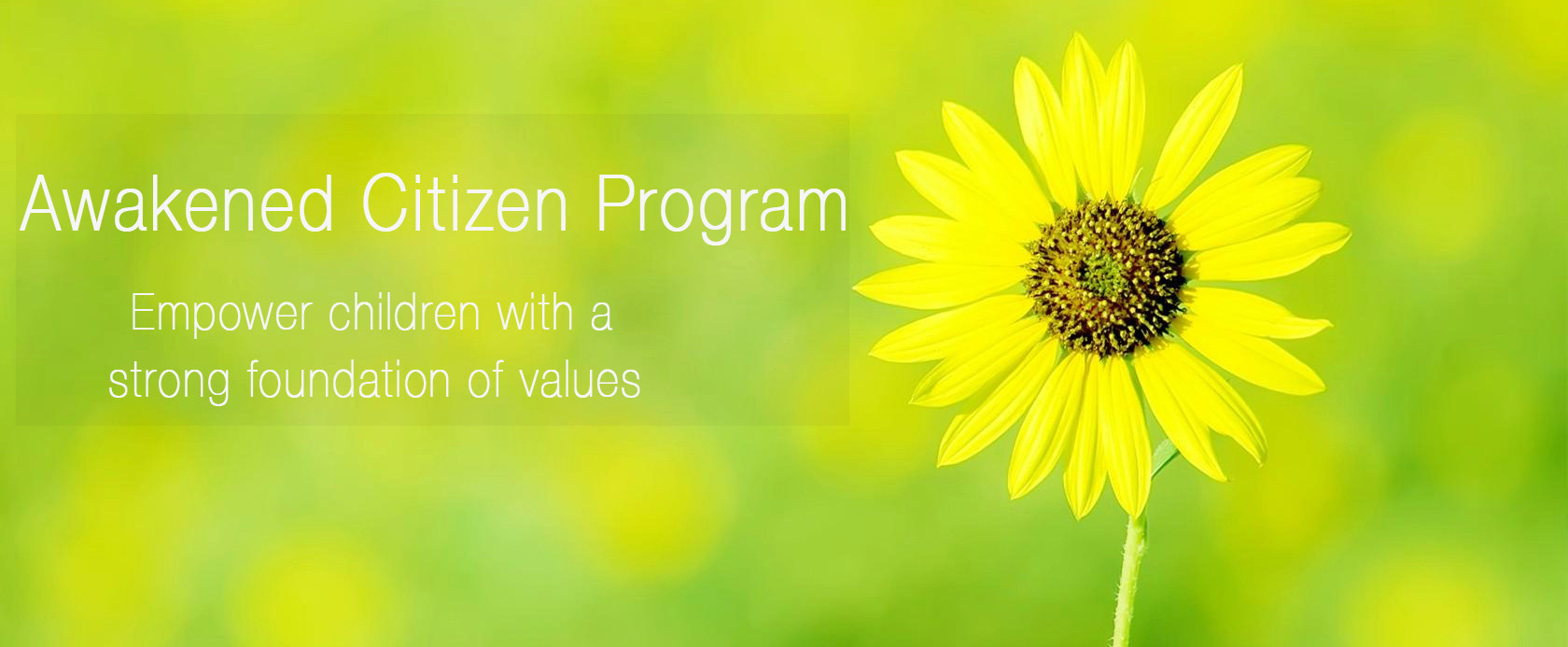 Awakened Citizen Program: Empower Children with a Strong Foundation of Values